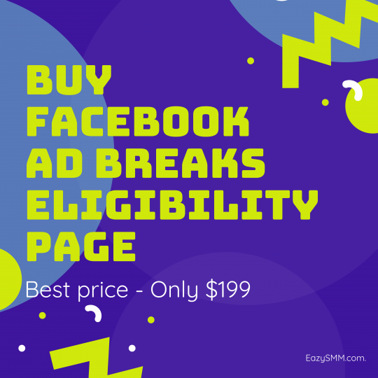 Buy Facebook Ad Breaks Eligibility Page